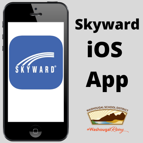 Skyward iOS App with Washougal School District logo and WashougalRising plus phone symbol with Skyward app logo